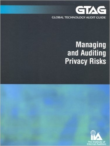 Global Technology Audit Guide 5: Managing and auditing privacy risks